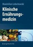 Klinische Ernährungsmedizin (eBook, PDF)