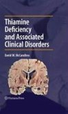 Thiamine Deficiency and Associated Clinical Disorders (eBook, PDF)