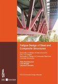 Fatigue Design of Steel and Composite Structures. (eBook, PDF)