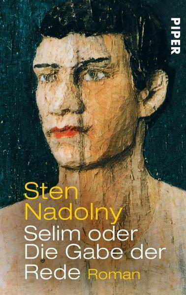 Selim Oder Die Gabe Der Rede Ebook Epub Von Sten Nadolny