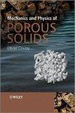 Mechanics and Physics of Porous Solids (eBook, ePUB)