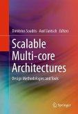 Scalable Multi-core Architectures (eBook, PDF)