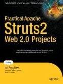 Practical Apache Struts 2 Web 2.0 Projects (eBook, PDF)