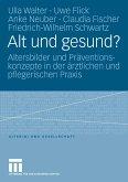 Alt und gesund? (eBook, PDF)