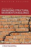 Practical Guide to Diagnosing Structural Movement in Buildings (eBook, ePUB)