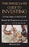 The Physician's Guide to Investing (eBook, PDF)