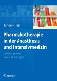 Pharmakotherapie in der Anästhesie und Intensivmedizin (eBook, PDF)