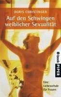 Auf den Schwingen weiblicher Sexualität (eBook, ePUB) - Christinger, Doris