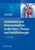 Anästhesie und Intensivmedizin in Herz-, Thorax- und Gefäßchirurgie (eBook, PDF)