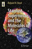 Stardust, Supernovae and the Molecules of Life (eBook, PDF)
