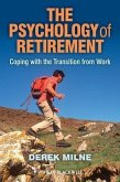 The Psychology of Retirement (eBook, PDF)