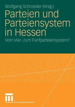 Parteien und Parteiensystem in Hessen (eBook, PDF) - Schroeder, Wolfgang