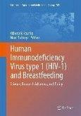 Human Immunodeficiency Virus type 1 (HIV-1) and Breastfeeding (eBook, PDF)