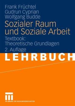 Sozialer Raum und Soziale Arbeit (eBook, PDF) - Früchtel, Frank; Cyprian, Gudrun; Budde, Wolfgang