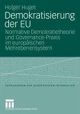 Demokratisierung der EU (eBook, PDF)