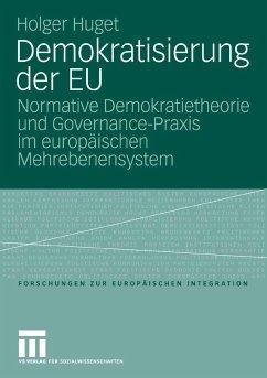 Demokratisierung der EU (eBook, PDF) - Huget, Holger