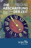 Die Abschaffung der Zeit (eBook, ePUB)