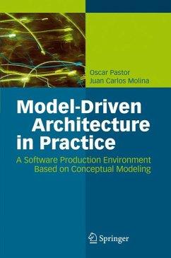 Model-Driven Architecture in Practice (eBook, PDF) - Pastor, Oscar; Molina, Juan Carlos