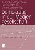 Demokratie in der Mediengesellschaft (eBook, PDF)