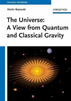 The Universe: A View from Classical and Quantum Gravity (eBook, ePUB) - Bojowald, Martin