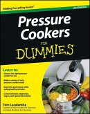 Pressure Cookers For Dummies (eBook, ePUB)
