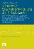 Schulische Qualitätsentwicklung durch Netzwerke (eBook, PDF)