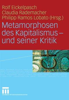 Metamorphosen des Kapitalismus - und seiner Kritik (eBook, PDF)