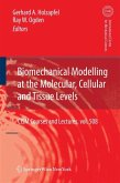Biomechanical Modelling at the Molecular, Cellular and Tissue Levels (eBook, PDF)