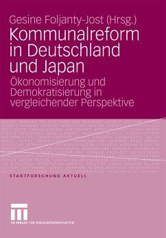 Kommunalreform in Deutschland und Japan (eBook, PDF) - Foljanty-Jost, Gesine
