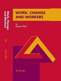 WORK, CHANGE AND WORKERS (eBook, PDF)