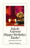 Happy Birthday, Türke! / Kemal Kayankaya Bd.1 (eBook, ePUB)