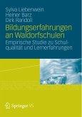 Bildungserfahrungen an Waldorfschulen (eBook, PDF)