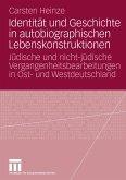 Identität und Geschichte in autobiographischen Lebenskonstruktionen (eBook, PDF)