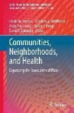 Communities, Neighborhoods, and Health (eBook, PDF)