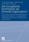 Die Europäische Kommission als lernende Organisation? (eBook, PDF)