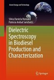 Dielectric Spectroscopy in Biodiesel Production and Characterization (eBook, PDF)