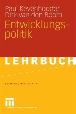 Entwicklungspolitik (eBook, PDF) - Kevenhörster, Paul; Boom, Dirk Van Den