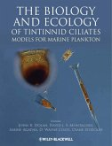The Biology and Ecology of Tintinnid Ciliates (eBook, PDF)