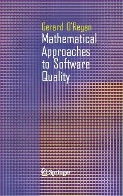 Mathematical Approaches to Software Quality (eBook, PDF) - O'Regan, Gerard