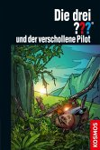 Die drei ??? und der verschollene Pilot / Die drei Fragezeichen Bd.163 (eBook, ePUB)