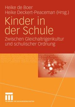 Kinder in der Schule (eBook, PDF) - Deckert-Peaceman, Heike; Boer, Heike de