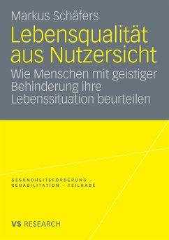 Lebensqualität aus Nutzersicht (eBook, PDF) - Schäfers, Markus