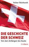 Die Geschichte der Schweiz (eBook, ePUB)