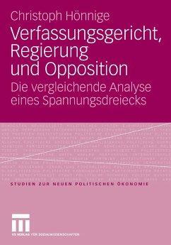 Verfassungsgericht, Regierung und Opposition (eBook, PDF) - Hönnige, Christoph