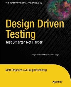 Design Driven Testing (eBook, PDF) - Stephens, Matt; Rosenberg, Doug