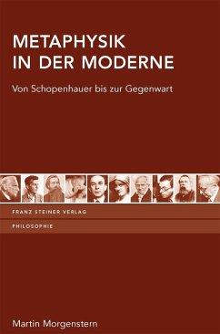 Metaphysik in der Moderne (eBook, ePUB) - Morgenstern, Martin