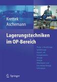 Lagerungstechniken im Operationsbereich (eBook, PDF)