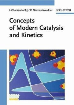 Concepts of Modern Catalysis and Kinetics (eBook, PDF) - Niemantsverdriet, J. W.; Chorkendorff, Ib