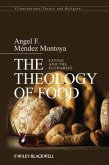 The Theology of Food (eBook, PDF)