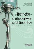 Absinthe - Die Wiederkehr der Grünen Fee (eBook, ePUB)